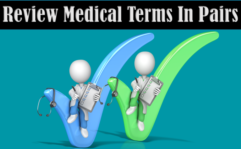 5 Easy Tips To Learn And Remember Medical Terminology